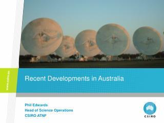 Recent Developments in Australia