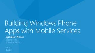 Building Windows Phone Apps with Mobile Services
