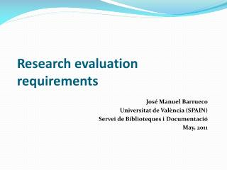 Research evaluation requirements
