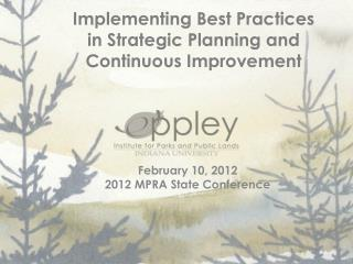 Implementing Best Practices in Strategic Planning and Continuous Improvement