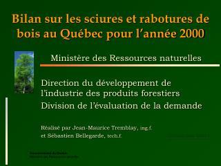 Bilan sur les sciures et rabotures de bois au Québec pour l'année 2000