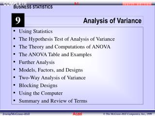 Using Statistics The Hypothesis Test of Analysis of Variance The Theory and Computations of ANOVA