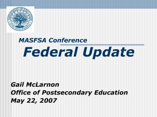 MASFSA Conference  Federal Update