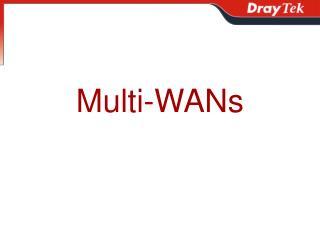 Multi-WANs