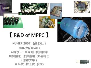 【 R&D of MPPC 】