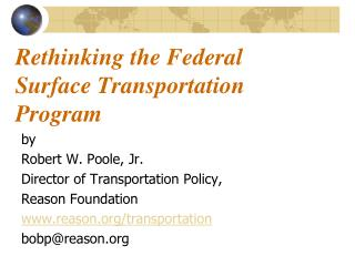 Rethinking the Federal  Surface Transportation Program