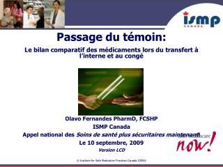 Passage du témoin: Le bilan comparatif des médicaments lors du transfert à l'interne et au congé