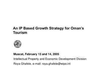 An IP Based Growth Strategy for Oman s Tourism