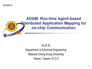 ADAM: Run-time Agent-based  Distributed Application Mapping for  on-chip Communication