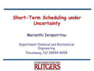 Short-Term Scheduling under Uncertainty
