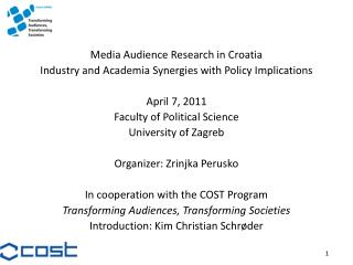 Media Audience Research in Croatia Industry and Academia Synergies with Policy Implications