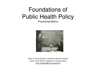 Foundations of  Public Health Policy Processing Metrics