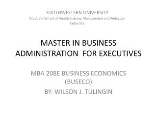 MASTER IN BUSINESS ADMINISTRATION  FOR EXECUTIVES