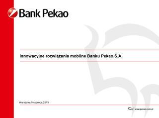 Innowacyjne rozwiązania mobilne Banku Pekao S.A.