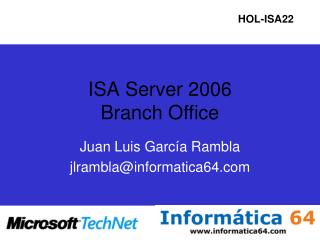 ISA Server 2006 Branch Office