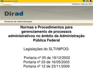 00001 A 00399 - PRESIDÊNCIA DA REPÚBLICA  00400 A 00599 - ADVOCACIA-GERAL DA UNIÃO