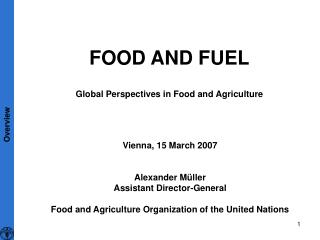 FOOD AND FUEL Global Perspectives in Food and Agriculture