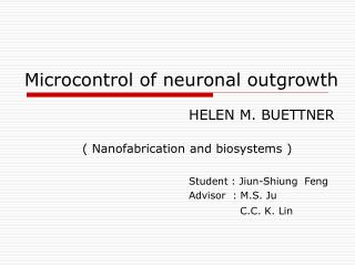 Microcontrol of neuronal outgrowth
