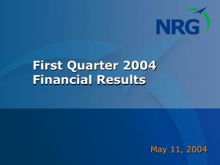 First Quarter 2004 Financial Results