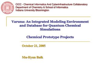 Varuna: An Integrated Modeling Environment and Database for Quantum Chemical Simulations  Chemical Prototype Projects