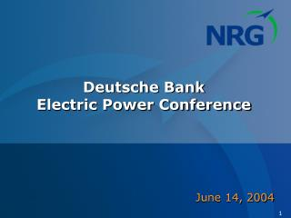 Deutsche Bank  Electric Power Conference