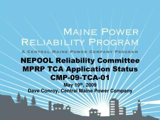 MPRP CMP-09-TCA-01 Overview