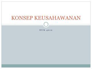 KONSEP KEUSAHAWANAN