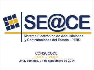 CONSUCODE LIMA – PERÚ Lima,  domingo, 14 de septiembre de 2014