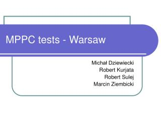 MPPC tests - Warsaw