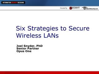 Six Strategies to Secure Wireless LANs