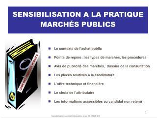 SENSIBILISATION A LA PRATIQUE MARCHÉS PUBLICS