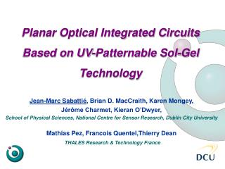 Planar Optical Integrated Circuits Based on UV-Patternable Sol-Gel Technology