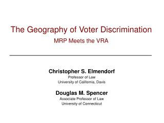 The Geography of Voter Discrimination MRP Meets the VRA