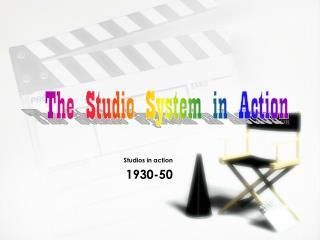 Studios in action 1930-50