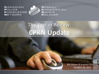 The Year in Review:   CPKN Update