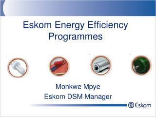 Eskom Energy Efficiency Programmes