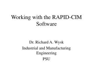 Working with the RAPID-CIM Software