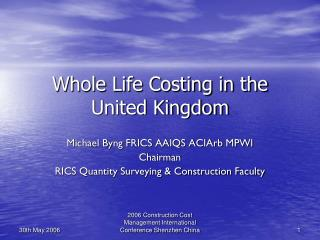 Whole Life Costing in the United Kingdom