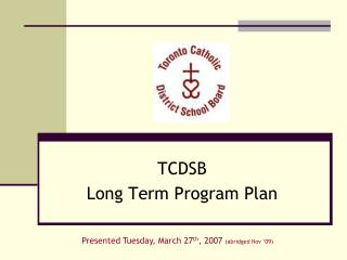 TCDSB Long Term Program Plan