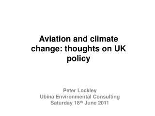 Aviation and climate change: thoughts on UK policy