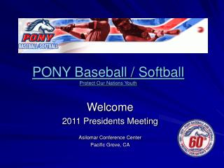 PONY Baseball / Softball Protect Our Nations Youth
