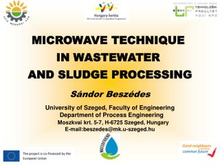 MICROWAVE TECHNIQUE  IN WASTEWATER  AND SLUDGE PROCESSING