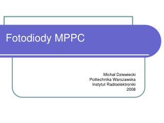 Fotodiody MPPC