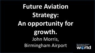 Future Aviation Strategy: An opportunity for growth.