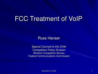 FCC Treatment of VoIP