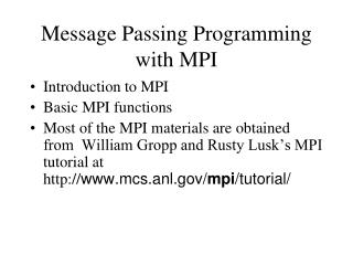 Message Passing Programming with MPI