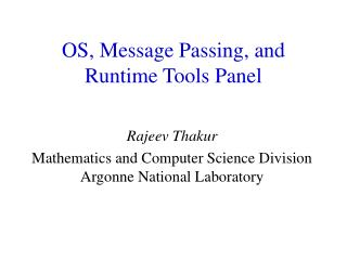 OS, Message Passing, and Runtime Tools Panel