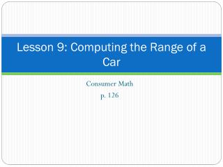 Lesson 9: Computing the Range of a Car