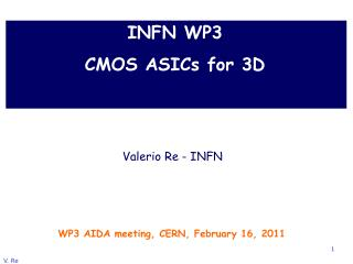 INFN WP3  CMOS  ASICs for  3D