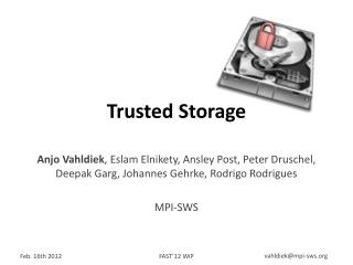 Trusted Storage